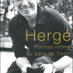 Hergé portrait intime du père de Tintin