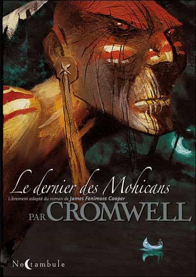 Le Dernier des Mohicans Cromwell