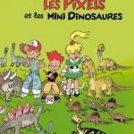 Les Pixels et les mini dinosaures