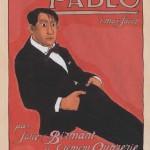 « Pablo » T11 (« Max Jacob ») par Clément Oubrerie et Julie Birmant