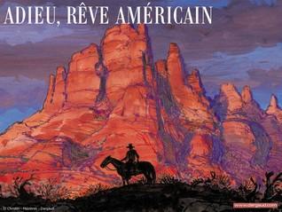 Extrait d'« Adieu, rêve américain ».