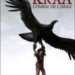 Kraa , T2 Voir tous les volumes de la série L'ombre de l'aigle