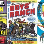 Western Love (Prize), Boys' Ranch (Harvey) et Bullseye (Mainline)...