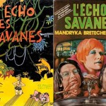 Couvertures de L'Echo des savanes 1 et 6 (avec Mandryka, Bretécher et Gotlib).
