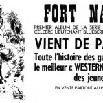 Dessin annonçant la sortie du premier album de la série « Blueberry » (« Fort Navajo ») dans le n°313, du 21 octobre 1965, de Pilote.