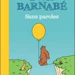 L'Ours Barnabé Sans paroles