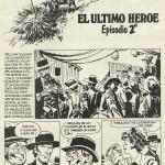 Western réalisé pour le magazine italien Il Intrepido et repris, en Espagne, dans les n°1 et 2 de Mocambo o la Aventura (en 1983), éphémère revue qui proposait aussi une reprise en noir et blanc de « Dan Lacombe ».
