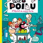 « Petit Poilu » T11 (« L'Hôpital des docteurs Toc-Toc ») par Pierre Bailly et Céline Fraipont