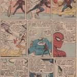 Les mêmes séquences, racontées par Ditko (dans Amazing Spider-Man n°1 de mars 1963) et plus longuement par Kirby dans Fantastic Four Annual 1 (été 1963), avec  un design de Kirby