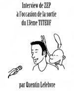 illustration présentant l'interview de zep par quentin lefebvre,août 2012_pf
