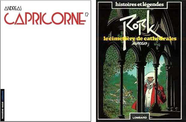 L'épure Andréas (« Capricorne » 12) contre le maniérisme de « Rork » (intégrale 1).