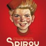 La Véritable Histoire de Spirou t.1