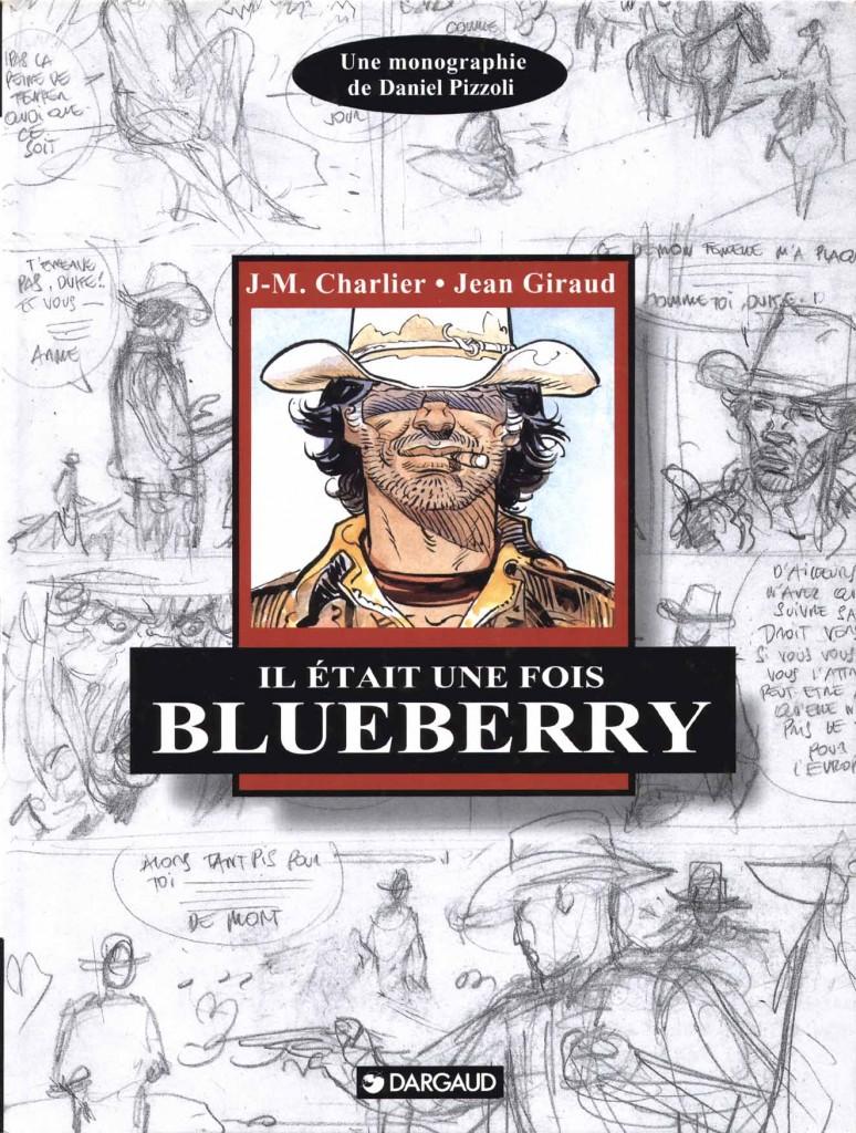 """""""Il était une fois Blueberry"""" de Daniel Pizzoli : la seule longue étude de série publiée par Dargaud en 1995. Couverture et extrait de la page 77."""