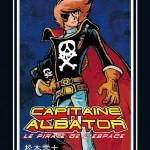 3-RENCONTRES-01-Matsumoto-01-Albator-05-(c)-ALBATOR-Uchu-Kaizoku-Captain-Harlock-(c)-1980-Leiji-Matsumoto--Akita-publishing