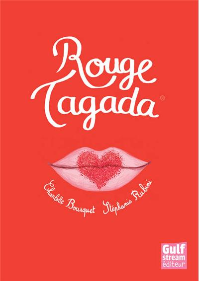 http://bdzoom.com/wp-content/uploads/2013/01/Rouge-Tagada-couverture.jpg
