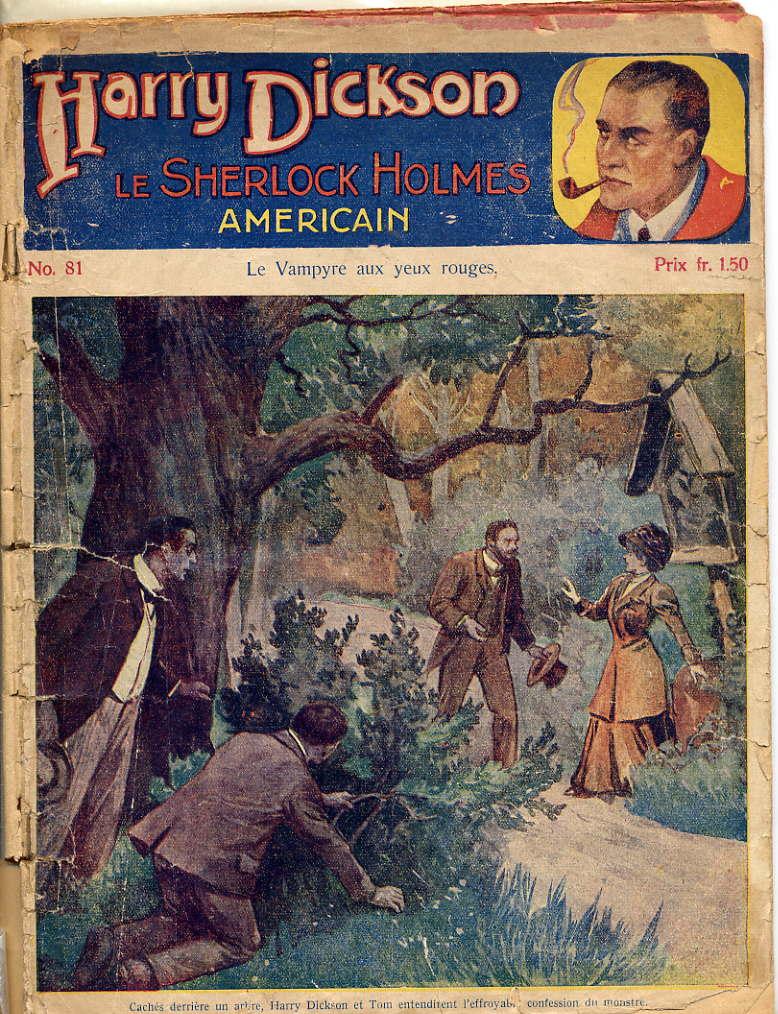 Harry Dickson, le Sherlock Holmes américain : le Vampyre aux yeux rouges. Visuel de couverture par  l'illustrateur Rolloff pour le fascicule n°81 .  F. Laven, 1933.