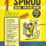 Couverture du rarissime et unique Spirou poche n° 1, paru en 1957, que l'on pouvait se procurer en échange de points Spirou.