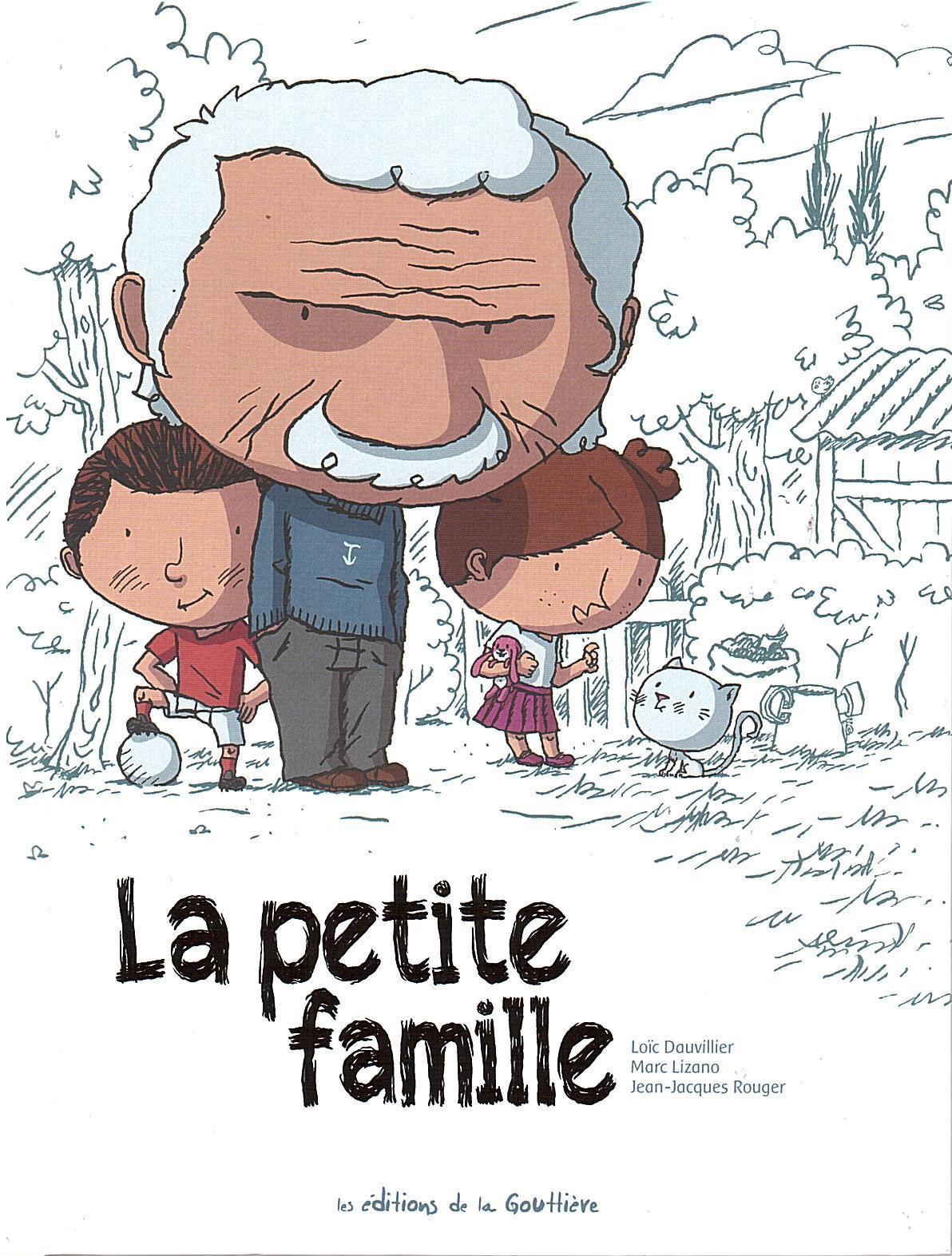 petite famille (La) | Dauvillier, Loïc (1971-....). Auteur