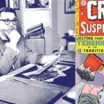 Le génial éditeur d'E.C., William Gaines + La couverture de Crime Suspenstories n°22, qui mit le feu aux poudres de la commission du Sénat.