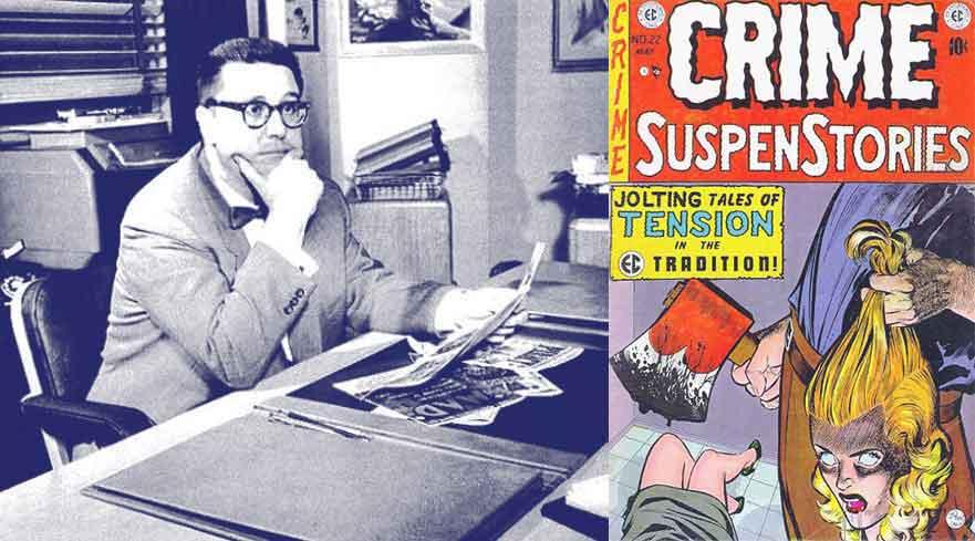 Le génial éditeur d'E.C., William Gaines + La couverture de Crime Suspenstories n°22, qui mit le feu aux poudres de la commission du Sénat.