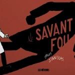 Le Savant fou