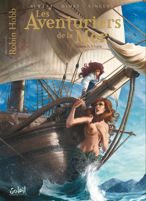 Les Aventuriers De La Mer T1 Vivacia Par Daniela Dimat Et