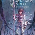 Les Aventuriers de la mer tome 1 couverture roman