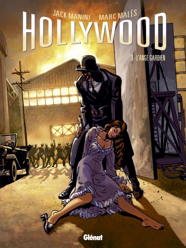Hollywood T3 Lange Gardien Par Marc Malès Et Jack Manini