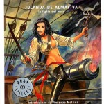 Réédition en album de quelques aventures de Jolanda de Almavida, en Italie.