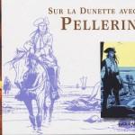 Sur la dunette avec Pellerin