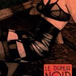"""Couverture de l'édition """"Luxe"""" du """"Dahlia noir"""""""