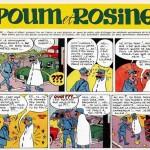 Extraits de « Rosine », série réalisée du temps d'ÉdiFrance et rebaptisée « Poum et Rosine » dans Pilote, provenant du site www.jmcharlier.com.
