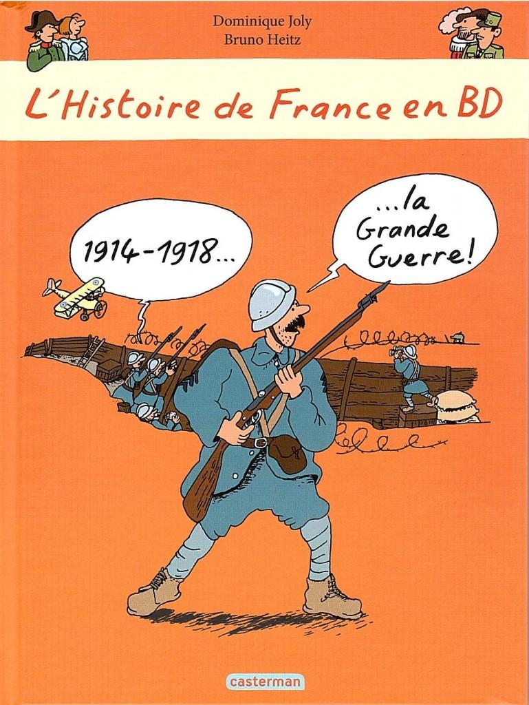 L'Histoire de France en BD tome 4 1914 1918 La Grande guerre