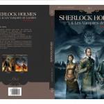 Couverture réalisée par Jean-Sébastien Rossbach pour la parution en intégrale de Sherlock Holmes & Les Vampires de Londres (Soleil Prod. - 2014)