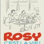 Rosy c'est la vie