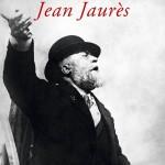 Couverture de la biographie de Jean Jaurès par G. Candar et V. Duclert (Fayard 2014)