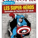 Les Super-héros, sentinelles de l'histoire du XXe siècle