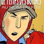 Une couverture en trois Temps... (Dargaud, 1992 - 1994)