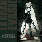 la_grande_evasion_la_ballade_de_tilman_razine_couverture