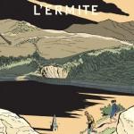 1ère et 4ème de couverture du tirage de tête de L'Ermite (dupuis 2014)