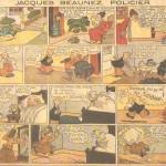 «Jacques Beaunez policier» («Needlenose Noonan», créé vers 1934) est publié dans le Journal de Mickey du n° 1 au n°? du?193?.