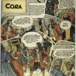 « Cora » (« Connie », créé le 13 novembre 1927) est publié dans la première série du Journal de Mickey du n° 171 du 23 janvier 1938 au n° 350 du 28 septembre 1941.