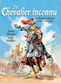 Chevalier inconnu intégrale