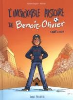 L'Incroyable Histoire de Benoît Olivier
