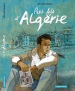"""""""Petit-fils d'Algérie"""", à paraitre en 2015 chez Casterman..."""