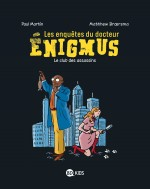 Les enquetes du docteur Enigmus couverture