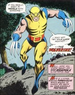La première apparition de Wolverine.