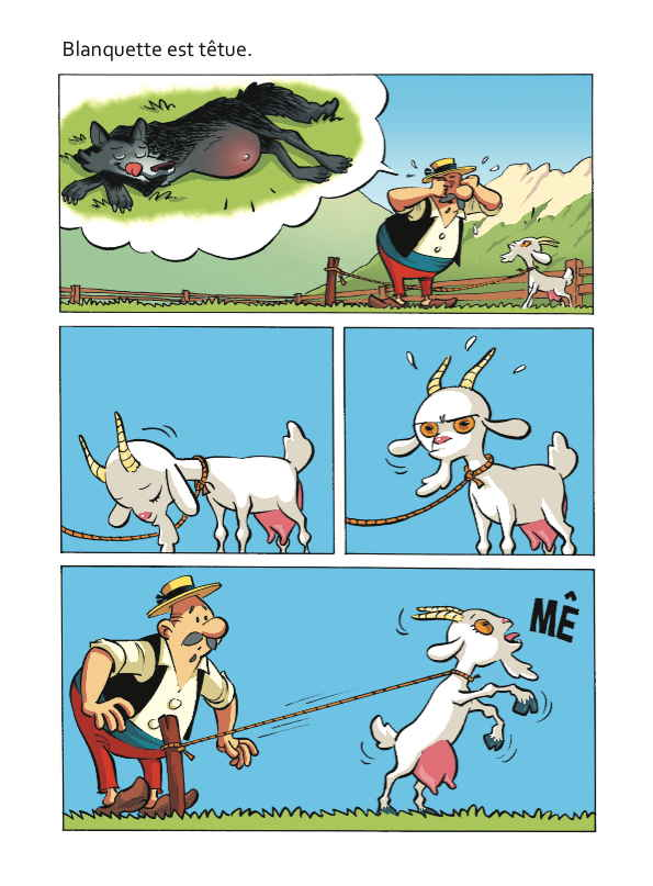 L a chèvre e M. Seguin  Blanquette est têtue