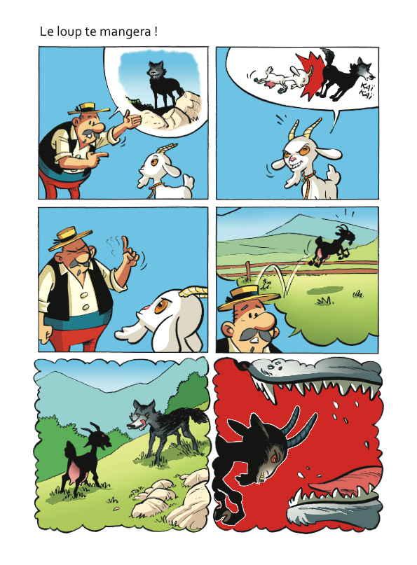 L a chèvre e M. Seguin  le Loup te mangera