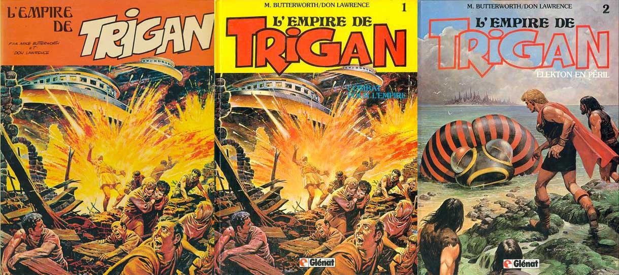 Tome 1 de « L'Empire de Trigan » chez Septimus (1976), puis Glénat (1982), et tome 2 chez Glénat (1982).